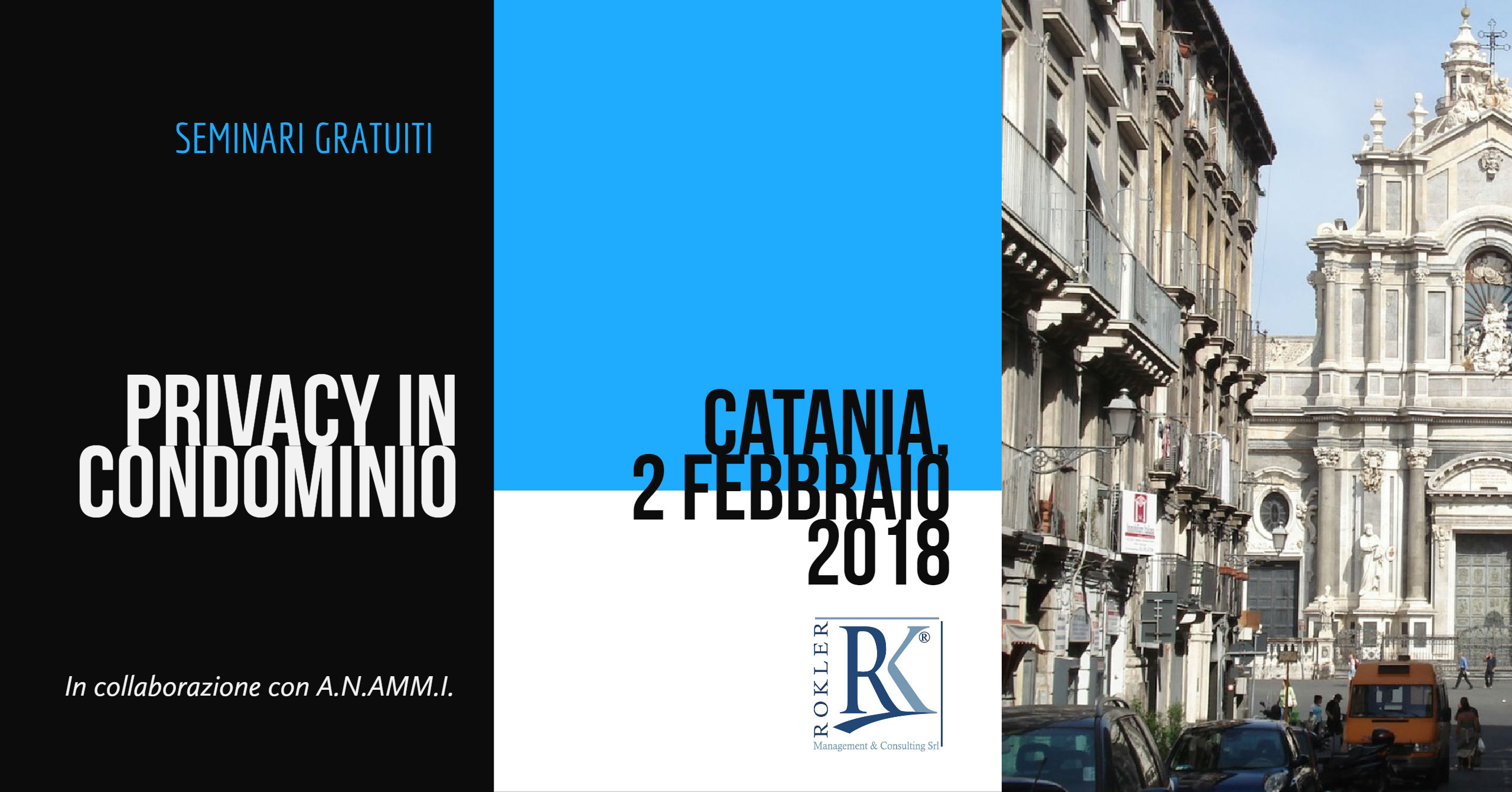 Privacy in condominio - Rokler e Anammi - Catania 2018